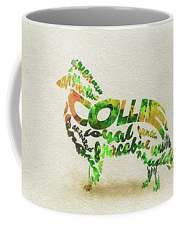 Coffee Mug featuring the painting Rough Collie Watercolor Painting / Typographic Art by Ayse and Deniz
