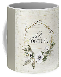 Rustic Farmhouse Gather Together Shiplap Wood Boho Feathers N Anemone Floral 2 Coffee Mug