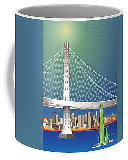 San Francisco New Oakland Bay Bridge Cityscape Coffee Mug