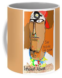 Say Nope To Dope Coffee Mug by Joe Jake Pratt
