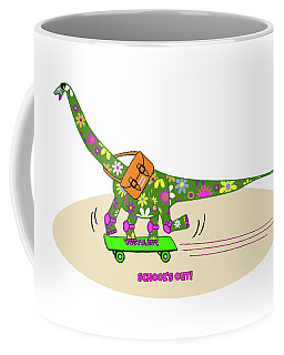 Schools Out For Dinosaurs Coffee Mug