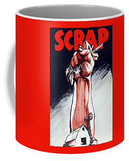 Scrap - Ww2 Propaganda Coffee Mug
