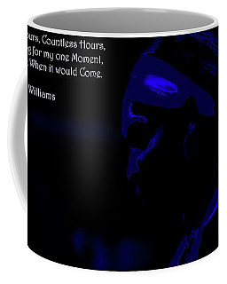 Serena Williams Motivational Quote 5b Coffee Mug