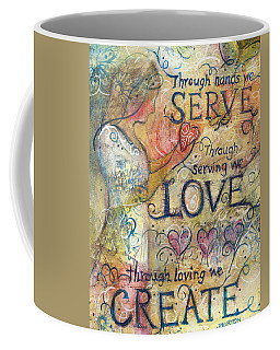 Serve Love Create Coffee Mug