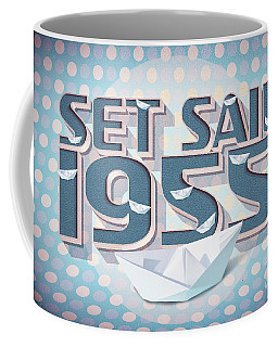 Set Sail 1955 Coffee Mug