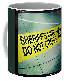 Sheriff's Line - Do Not Cross Coffee Mug by Nina Prommer