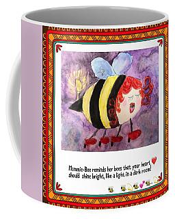 Shine Your Heart Bright  Coffee Mug