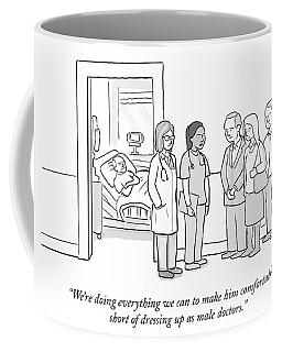 Short Of Dressing Up As Male Doctors Coffee Mug