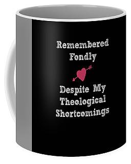Shortcomings Coffee Mug
