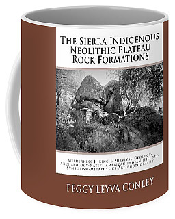 Sierra Indigenous Neolithic Plateau Rock Formations Coffee Mug