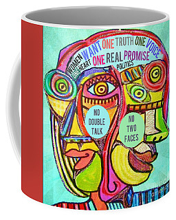 Silberzweig Women Don't Want Two Faced Politics - Aqua Coffee Mug