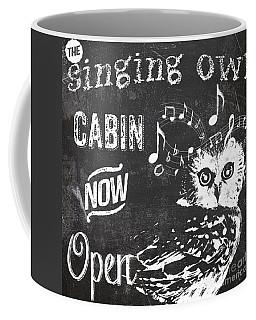 Singing Owl Cabin Rustic Sign Coffee Mug