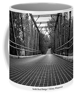 Coffee Mug featuring the photograph Smith Road Bridge  by Viviana  Nadowski
