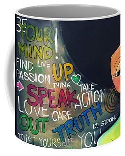 Speak Coffee Mug