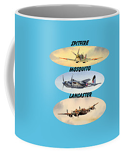 Coffee Mug featuring the painting Spitfire Mosquito Lancaster Aircraft With Name Banners by Bill Holkham