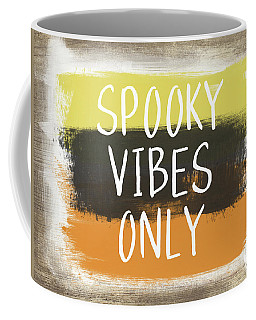 Spooky Vibes Only- Art By Linda Woods Coffee Mug