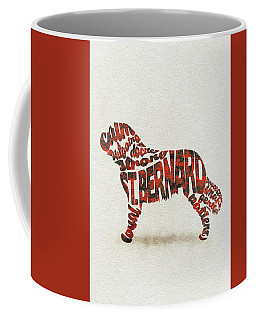 Coffee Mug featuring the painting St. Bernard Dog Watercolor Painting / Typographic Art by Ayse and Deniz