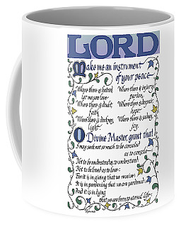 St Francis Prayer   Lord Make Me An Instrument Of Your Peace Coffee Mug
