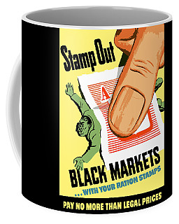 Stamp Out Black Markets Coffee Mug