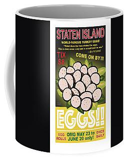 Staten Islands Eggs Coffee Mug