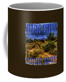 Storm Clouds Over The Sonoran Desert In Spring Coffee Mug