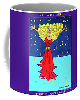 Successful Singer. Coffee Mug by Don Pedro De Gracia