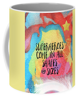 Superheroes- Inspirational Art By Linda Woods Coffee Mug