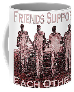 Support Friends In Bronze Coffee Mug
