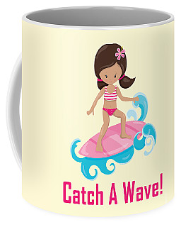 Surfer Art Catch A Wave Girl With Surfboard #19 Coffee Mug