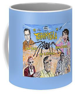 Tarantula - 1955 Lobby Card That Never Was Coffee Mug