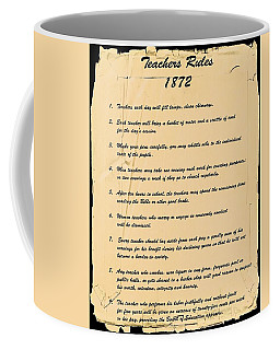 Teachers Rules 1872 Coffee Mug