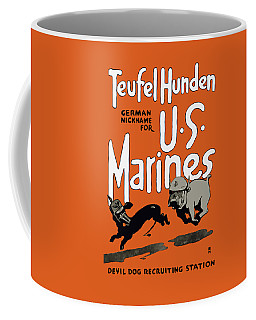 Teufel Hunden - German Nickname For Us Marines Coffee Mug