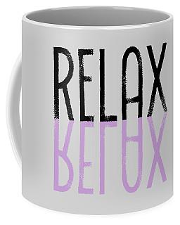 Text Art Relax - Purple Coffee Mug