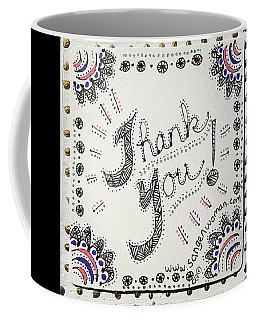 Coffee Mug featuring the drawing Thank You by Carole Breccht