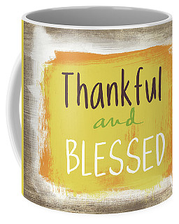 Thankful And Blessed- Art By Linda Woods Coffee Mug