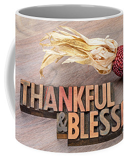 thankful and blessed - Thanksgiving theme Coffee Mug