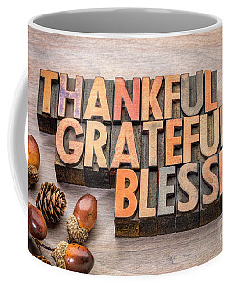 thankful, grateful, blessed - Thanksgiving theme Coffee Mug