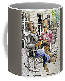 That's Why God Made Rocking Chairs Coffee Mug