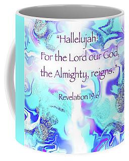 The Almighty Reigns Coffee Mug
