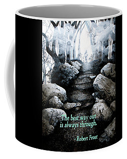 The Best Way Out Coffee Mug