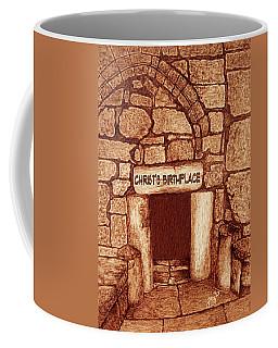 The Birthplace Of Christ Church Of The Nativity Coffee Mug by Georgeta Blanaru