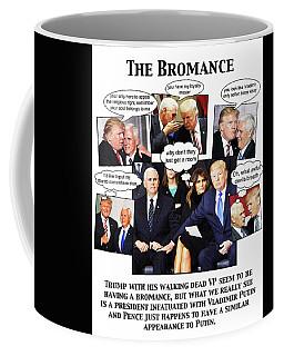 The Bromance Coffee Mug