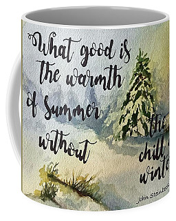 The Chill Of Winter Coffee Mug