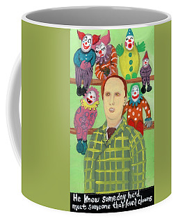 The Clown Collector Is Single Coffee Mug