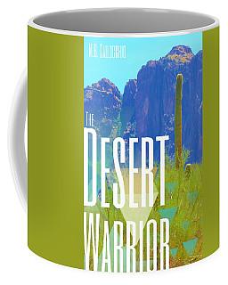 The Desert Warrior Poster Iv Coffee Mug