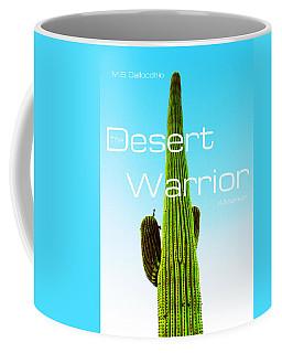 The Desert Warrior Poster Vi Coffee Mug