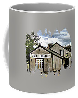 Coffee Mug featuring the photograph The Eagle Theater And Skalet Family Jewelers Old Sacramento by Thom Zehrfeld