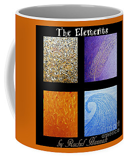 The Elements Coffee Mug by Rachel Hannah