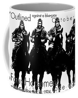 The Four Horsemen Of Notre Dame Coffee Mug