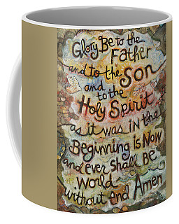 The Glory Be Coffee Mug